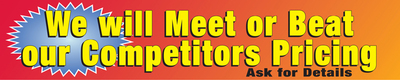 Store Banner 4' x 20' We will Meet or Beat our Competitors