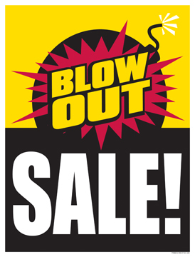 Retail Sale Signs Posters Blow out Sale Bomb
