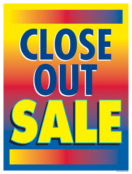 Retail Sale Signs Posters Close Out Sale
