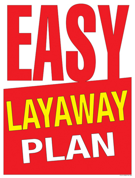 Retail Sale Signs Posters 22 X28 Easy Layaway Plan