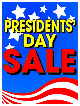 Sale signs posters 22 x 28 presidents day sale for Presidents day furniture sales