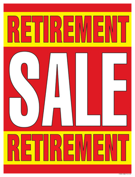 Retail Sale Signs Posters Retirement Sale
