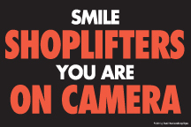 Store Policy Signs 6in x 9in Smile Shoplifters you are on Camera