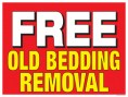 Horizontal Poster 28'' x 22'' Free Old bedding Removal
