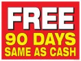 Sale Sign Poster 33'' x 25'' Free 90 Days Same As Cash horizontal
