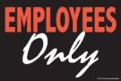Store Policy Signs 6in x 9in Employees Only