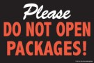 Store Policy Signs 6in x 9in Please Do Not Open Packages