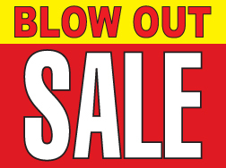 "18"" x 24"" Lawn Sign  Blow Out Sale"